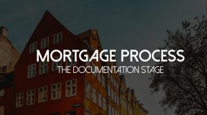 Mortgage Process Step 1 Documentation Stage